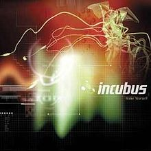 220px-Incubus_make_yourself